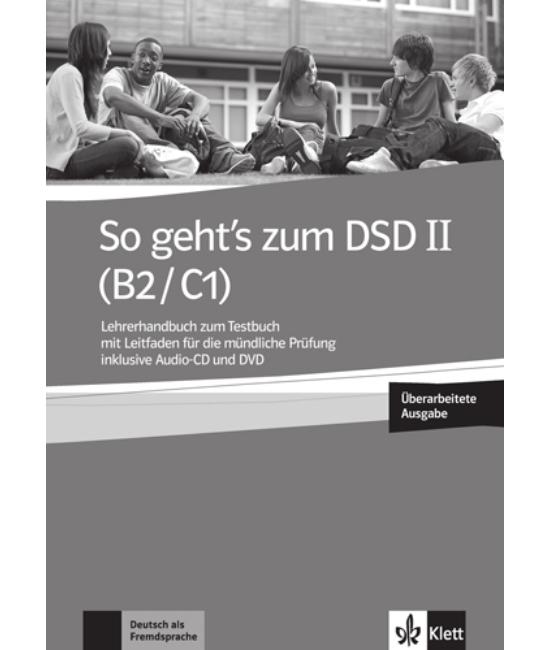 So geht's zum DSD II B2 C1 Neue Ausgabe LHB zum Testbuch