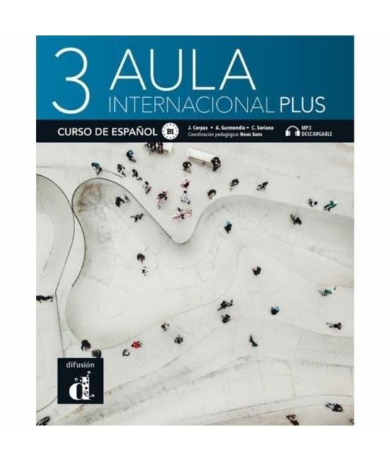 Aula internacional Plus 3 Libro del alumno