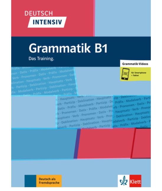 Deutsch Intensiv Grammatik B1 Das Training.