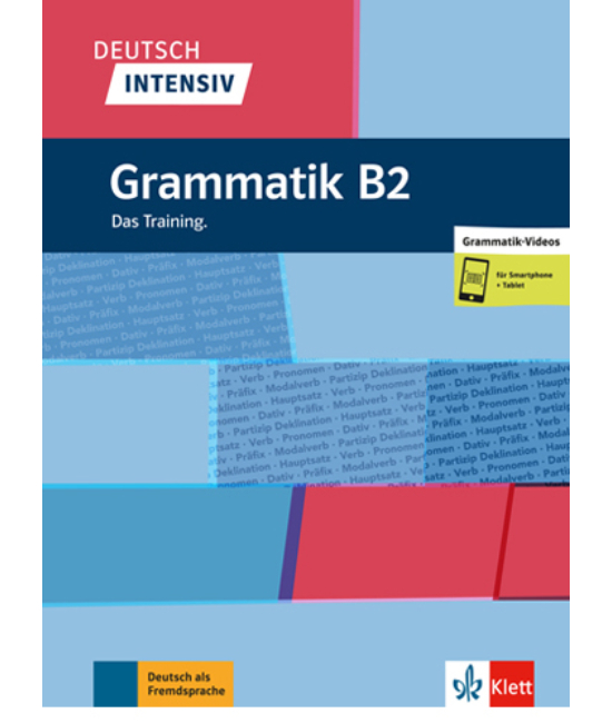 Deutsch Intensiv Grammatik B2 Das Training.
