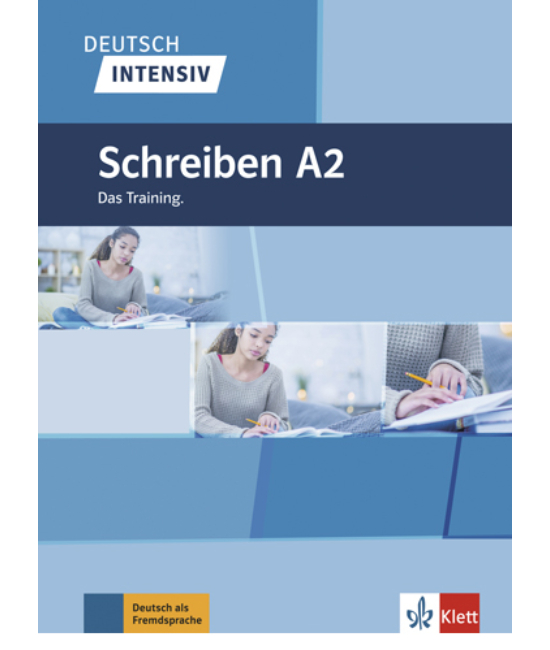 Deutsch Intensiv Schreiben A2 Das Training.