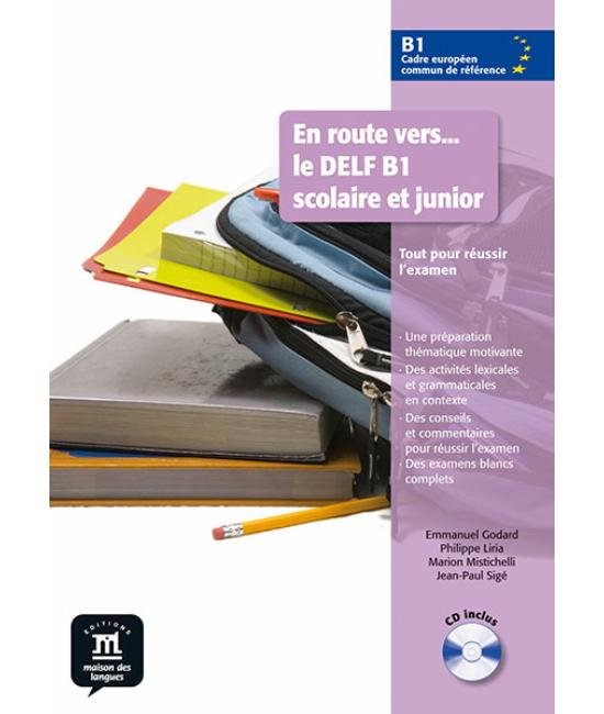 En route vers... le DELF B1 scolaire et junior B1 Libro et CD