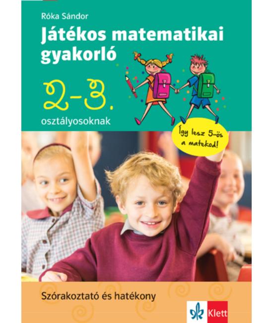 Játékos matematikai gyakorló 2. és 3. osztályosoknak