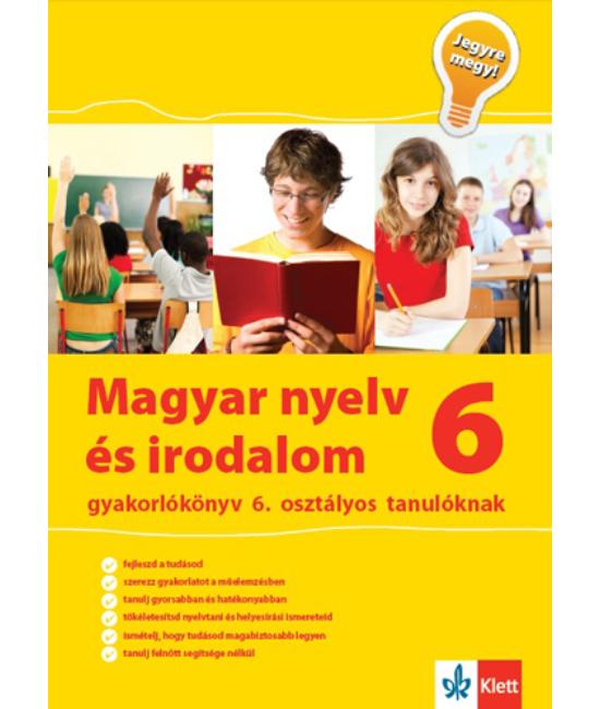 Magyar nyelv és irodalom gyakorlókönyv 6. osztályos tanulóknak  Jegyre megy