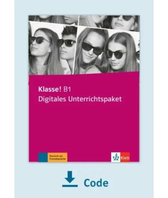 Klasse! B1 Digitales Unterrichtspaket