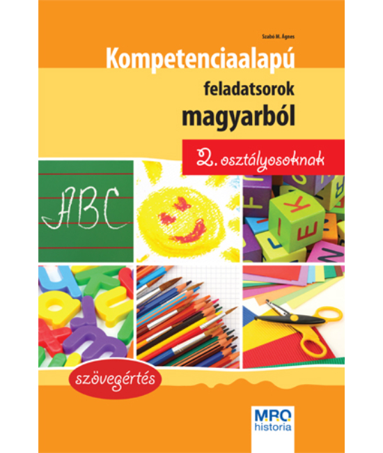 Kompetencia alapú feladatsorok magyarból 2. osztályosoknak