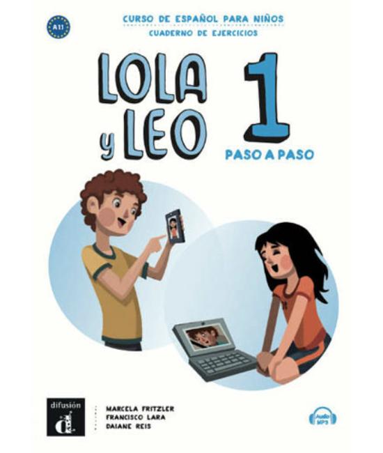 Lola y Leo 1 paso a paso Cuaderno de ejercicios