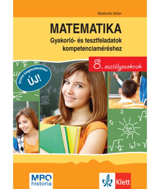 Matematika 8 Gyakorló  és tesztfeladatok kompetenciaméréshez