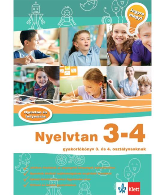 Nyelvtan 3   4  Gyakorlókönyv 3. és 4. osztályosoknak  Jegyre megy!