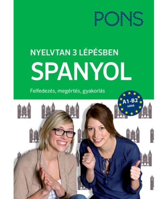 PONS Nyelvtan 3 lépésben Spanyol