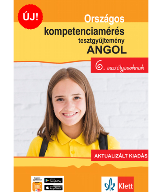 Országos kompetenciamérés tesztgy. ANGOL nyelv  6. oszt.  Aktualizált kiadás és  Ingyenes Applikáció