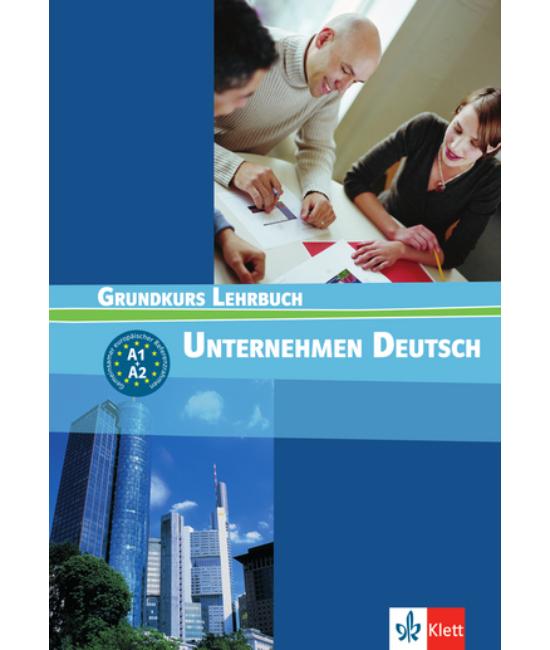 Unternehmen Deutsch Grundkurs Lehrbuch