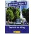 Berliner Platz 1 Neu Lehr- und Arbeitsbuch + 2 Audio-CDs