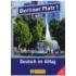 Berliner Platz 1 Neu Lehr- und Arbetisbuch + 2 Audio-CDs + Im Alltag EXTRA