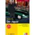 Der Jaguar - Könnyített olvasmányok német, mint idegen nyelv
