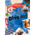 Dive in! Home and away  daily life and what we do